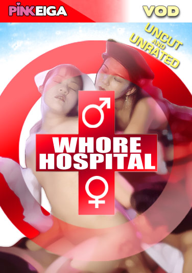 Whore Hospital  -HD- DOWNLOAD TO OWN